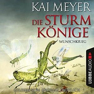 Wunschkrieg (Die Sturmkönige 2) Hörbuch
