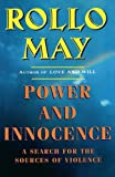 Power and Innocence, Rollo May, 039331703X