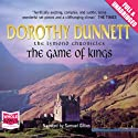 The Game of Kings Audiobook by Dorothy Dunnett Narrated by Samuel Gillies