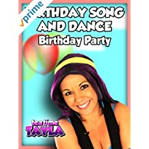 Tea Time with Tayla: Birthday Song and Dance, Birthday Party