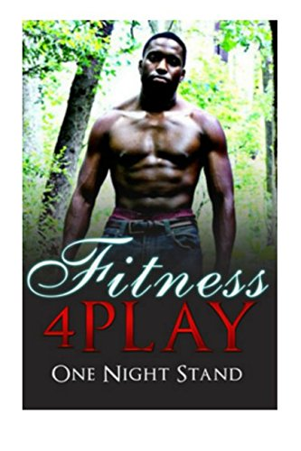 Download Fitness 4Play: One Night Stand (Volume 1) PDF