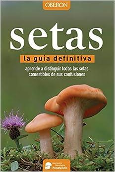 Setas. La Guía Definitiva por Aitor Calvo Pérez epub