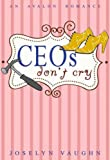 CEOs Don't Cry