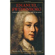 Emanuel Swedenborg: Visionary Savant in the Age of Reason (Swedenborg Studies)