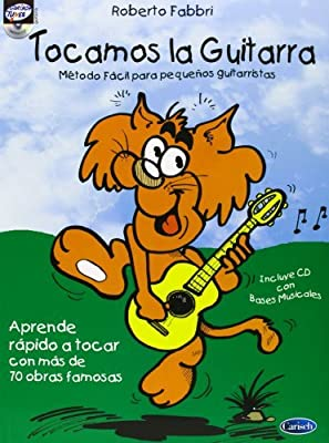 TOCAMOS LA GUITARRA + CD by Roberto Aut Fabbri 2013-04-30: Amazon ...