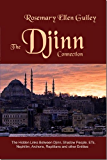 The Djinn Connection: The Hidden Links Between Djinn, Shadow People, ETs, Nephilim, Archons, Reptilians and Other Entities (English Edition)