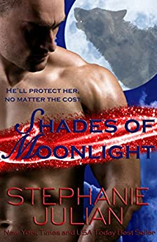 Shades of Moonlight (Lucani  Lovers Book 6) by [Julian, Stephanie]