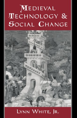 Medieval Technology and Social Change ()