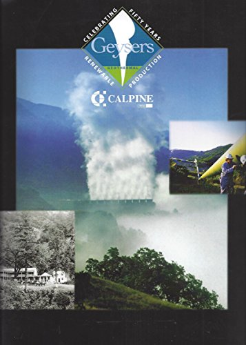 Calpine Corporation  The Geysers  Fifty Years Of Renewable Production