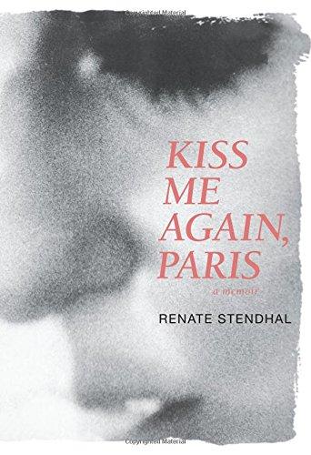 Description Kiss - Kiss Me Again, Paris A Memoir
