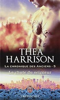 La chronique des anciens, Tome 5 : La chute du seigneur par Harrison