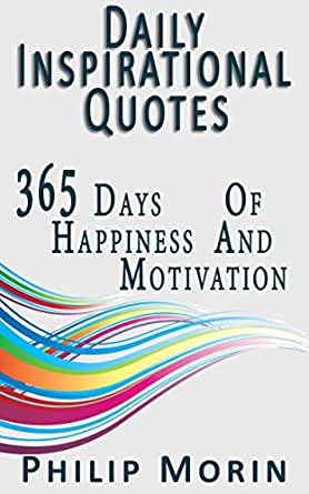 Amazon.com: Daily Inspirational Quotes: 365 Quotes of Life ...