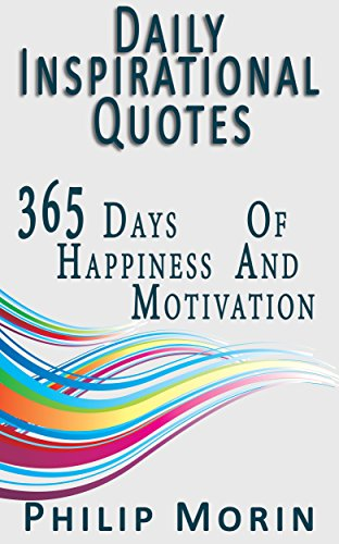 Amazon Com Daily Inspirational Quotes 365 Quotes Of Life Success