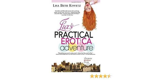 Luxs Practical Erotica Adventure: A Tuesday Erotica Club Novel