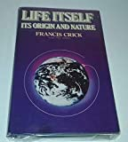 Download Life Itself: Its Origin and Nature in PDF ePUB Free Online