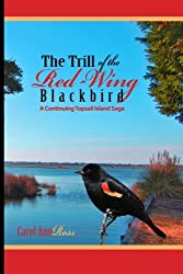 The Trill of the Red Wing Blackbird: A Topsail Island Saga