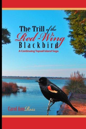 The Trill Of The Red Wing Blackbird A Topsail Island Saga [Ross, Carol ] (Tapa Blanda)