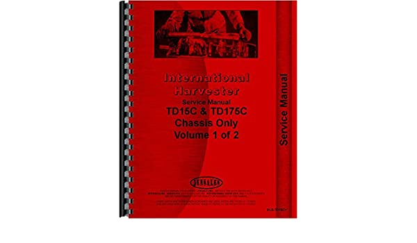 Tractors International Harvester TD15C Crawler Service Manual ...