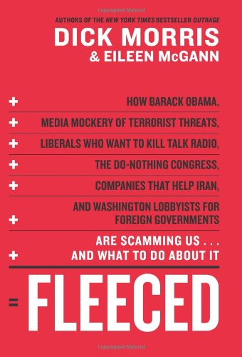 Fleeced by Dick Morris and Eileen McGann