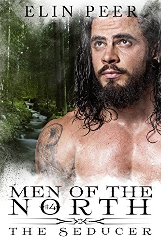 The Seducer (Men of the North Book 4) by [Peer, Elin]