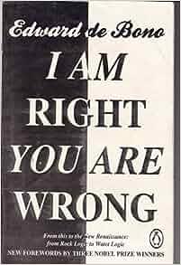 i am right you are wrong edward de bono pdf