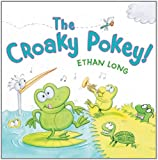 The Croaky Pokey!, Ethan Long, 0823422917