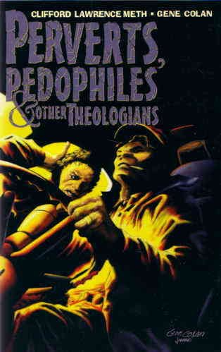 Perverts, Pedophiles, and Other Theologians #1 VF/NM ; aardwolf comic book