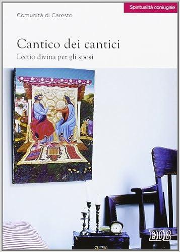 Book Cantico dei cantici. Lectio divina per gli sposi