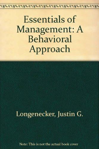 Essentials of Management: A Behavioral Approach
