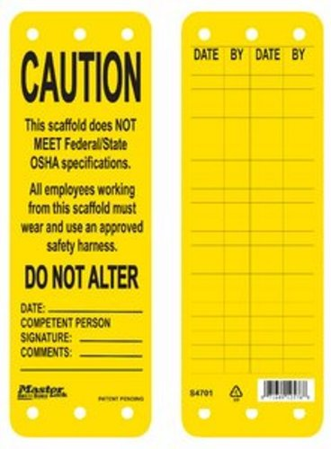 Master Lock S4701 Yellow Caution Scaffold Tag - This Scaffold Does Not Meet