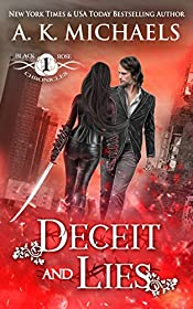 The Black Rose Chronicles: Deceit and Lies