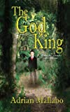 The God King, Adrian Mallabo, 1629290521