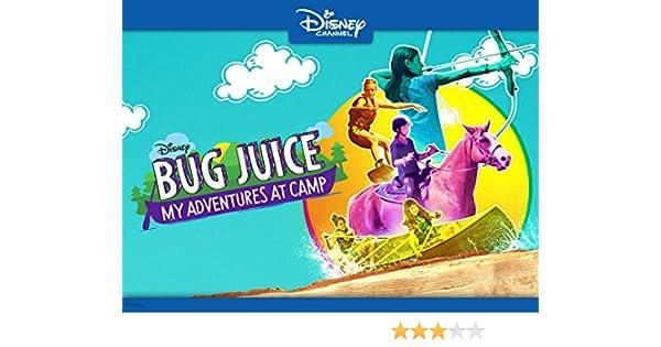 bug juice my adventures at camp watch online
