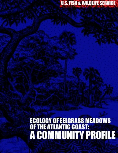 - The Ecology of Eelgrass Meadows of the Atlantic Coast: A Community Profile