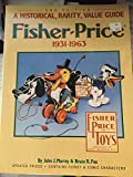 Fisher-Price, 1931-1963: A