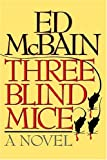 Three Blind Mice, Ed McBain, 1559700807