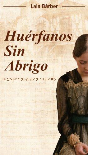 Huérfanos sin abrigo (Spanish Edition) by [Bárber, Laia]