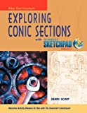 Exploring Conic Sections with the Geometer's Sketchpad Version 5, Daniel Scher, 1604402776