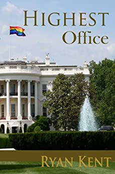Highest Office by [Kent, Ryan]