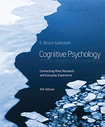 Cognitive Psychology: Connecting Mind, Research and Everyday Experience by Cengage Learning