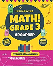 Introducing MATH! Grade 3 by ArgoPrep: 600+ Practice Questions + Comprehensive Overview of Each Topic + Detailed Video Expla