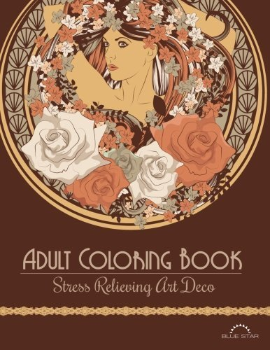 adult-coloring-book-stress-relieving-art-deco-by-blue-star-coloring-april-7-2015-paperback