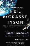 Space Chronicles, Neil deGrasse Tyson, 0393350371
