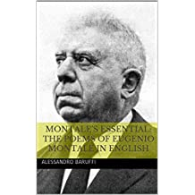 Montale's Essential: The Poems of Eugenio Montale in English