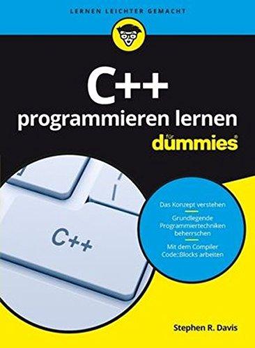C++ programmieren lernen für Dummies Taschenbuch – 10. August 2016 Stephen R. Davis Judith Muhr Wiley-VCH 3527713182