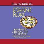 Banana Cream Pie Murder | Joanne Fluke