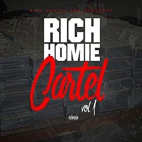 Rich Homie Cartel Vol 1 by Rich Homie Quan - Home | Napster