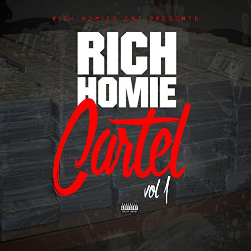 Rich Homie Cartel Vol 1 [Explicit]