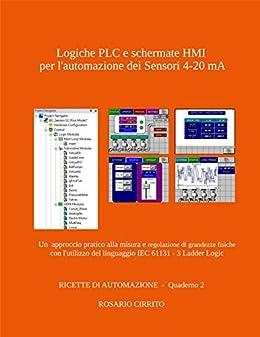 Schemi Elettrici Plc : Logiche plc e schermate hmi per l automazione dei sensori ma