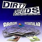 Dirty Deeds | Armand Rosamilia